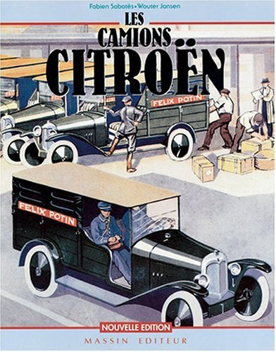 Les camions Citroën par Fabien Sabatès