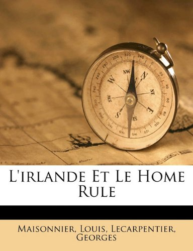 L'Irlande Et Le Home Rule