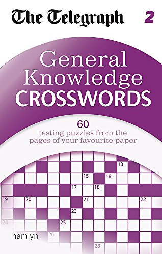 The Telegraph: General Knowledge Crosswords 2 (The Telegraph Puzzle Books)