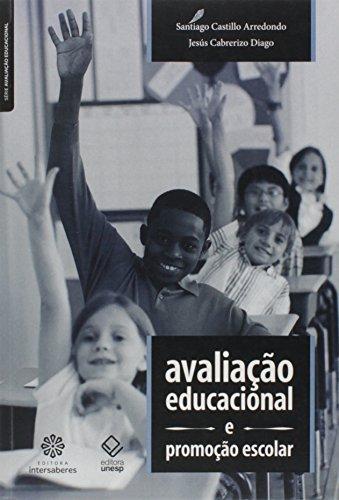 Avaliação Educacional e Promoção Escolar - Série Avaliação Educacional