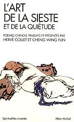 L'art de la sieste et la quiétude