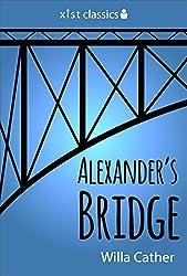 Alexander's Bridge (Xist Classics)