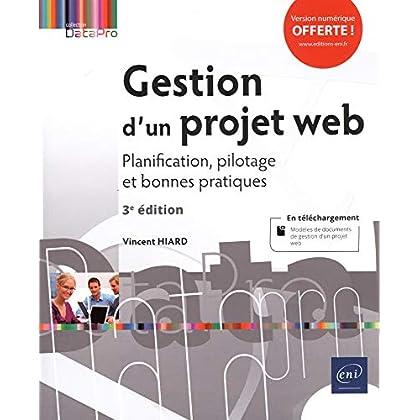 Gestion d'un projet web - Planification, pilotage et bonnes pratiques (3e édition)