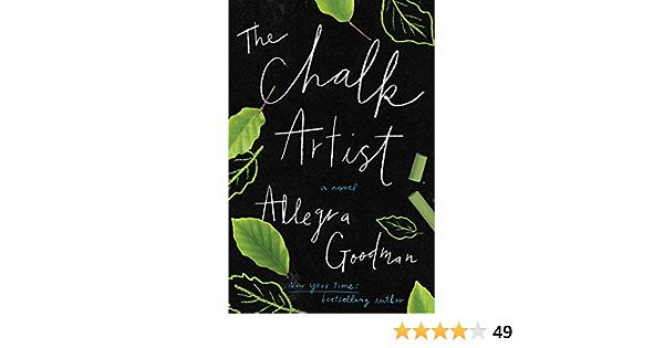 The Chalk Artist A Novel English Edition Ebook Goodman Allegra Kindle Shop