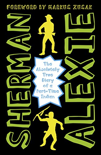 The Absolutely True Diary Of A Part-Time Indian por Sherman Alexie