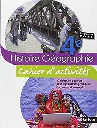 Histoire-Géographie 4e : Cahier d'activités, programme 2011
