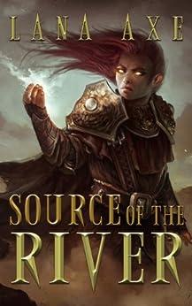 Source of the River (English Edition) di [Axe, Lana]