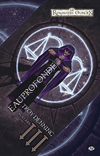 Eauprofonde: Avatars, T3 (Dungeons & Dragons)