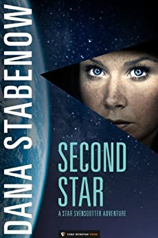 Second Star (Star Svensdotter Book 1) by [Stabenow, Dana]