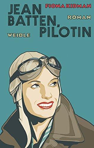 Buchseite und Rezensionen zu 'Jean Batten, Pilotin' von Fiona Kidman