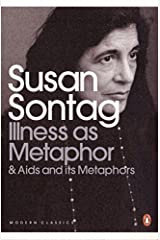 Illness as Metaphor and AIDS and Its Metaphors (Penguin Modern Classics) by Sontag, Susan ( 2009 ) Paperback