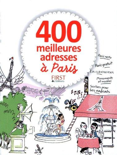 400 meilleures adresses à Paris