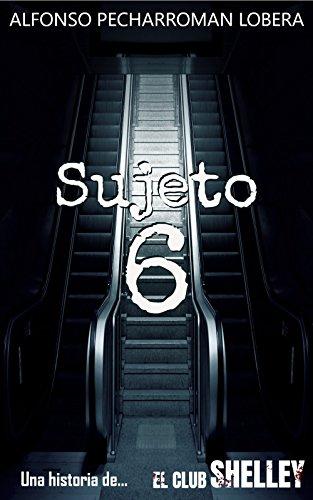 Sujeto 6: Una historia de