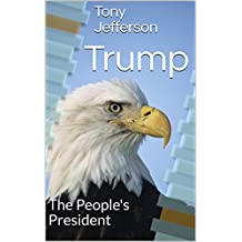 Trump: The People's President (English Edition)