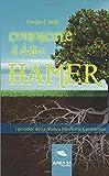 Conoscere il dottor Hamer: I Princìpi Della Nuova Medicina Germanica