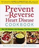 Best Avery Cookbooks - The Prevent and Reverse Heart Disease Cookbook: Over Review