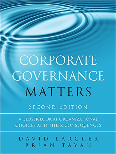 Corporate Governance Matters: A Closer Look at Organizational Choices and Their Consequences (English Edition)