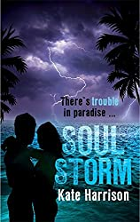 Soul Storm: Book 3 (Soul Beach) by Kate Harrison (2014-07-03)