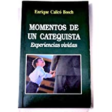 Momentos de un catequista