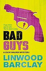 Bad Guys: A Zack Walker Mystery #2