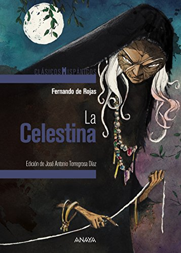 La Celestina (Clásicos - Clásicos Hispánicos) por Fernando de Rojas