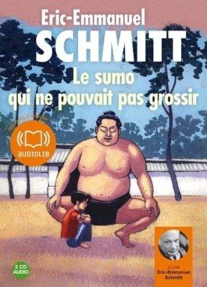 Le sumo qui ne pouvait pas grossir - Audio livre 2CD audio