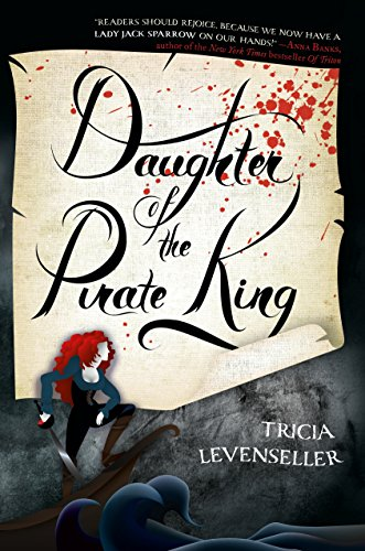 Daughter of the Pirate King por Tricia Levenseller