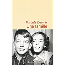 Une famille (French Edition)