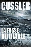 La fosse du diable : Traduit de l'anglais (Etats-Unis) par Florianne Vidal (Grand Format)