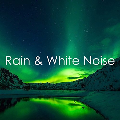 07 Natural Rain Sounds: Zen, Peace, Sleep, White Noise, Tinnitus, Baby Sleep Aid (07 Natural)