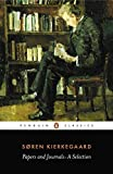 Papers and Journals: A Selection by Soren Kierkegaard (1996-11-01)