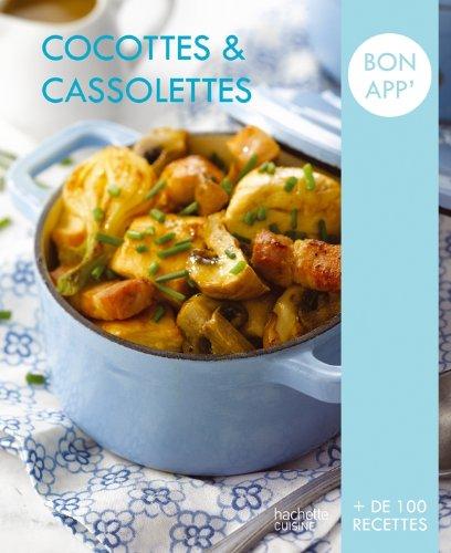 Cocottes et cassolettes: Bon app'