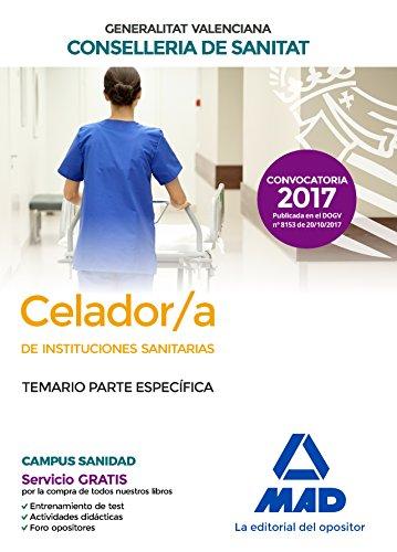 Celador/a  de Instituciones Sanitarias de la Conselleria de Sanitat de la Generalitat Valenciana. Temario parte específica