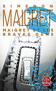 Maigret et les braves gens par Georges Simenon