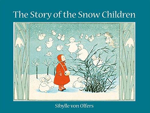 The Story of the Snow Children por Sibylle von Olfers
