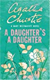 A Daughter's a Daughter (Westmacott)