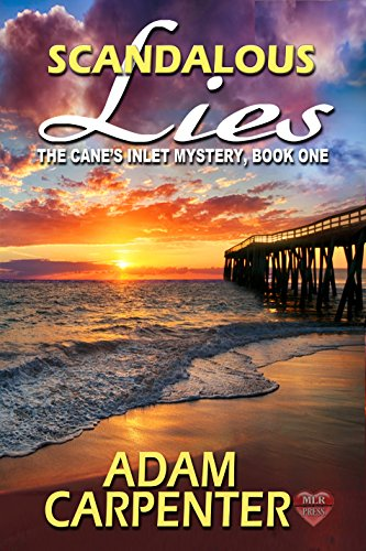 Scandalous Lies (The Canes Inlet Mystery Book 1)