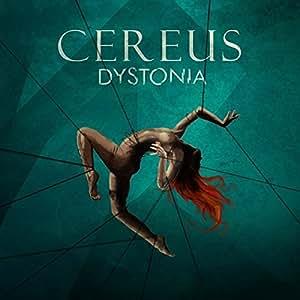 Cereus: Dystonia [CD]