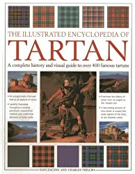 The Illustrated Encyclopedia of Tartan: A Complete History and Visual Guide to Over 400 Famous Tartans by Iain Zaczek (2013-11-21)