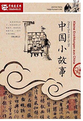 Kleine Erzählungen aus China: für Chinesischlernende