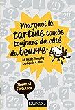 Telecharger Livres Pourquoi la tartine tombe toujours du cote du beurre La Loi de Murphy expliquee a tous (PDF,EPUB,MOBI) gratuits en Francaise