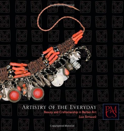 Artistry of the Everyday - Beauty and Craftsmanship in Berber Art: Beauty and Artisanship in Berber Life (Peabody Museum Collections Series) -