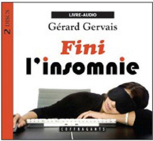 Fini l'insomnie par Gérard Gervais
