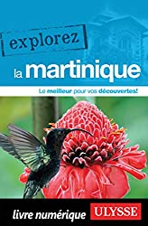 Explorez la Martinique