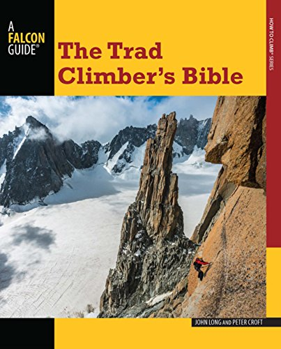 Trad Climber's Bible (How To Climb Series) (English Edition)