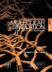 Understanding Molecular Simulation, Second Edition: From Algorithms to Applications (Computational Science) by Daan Frenkel (2001-11-07)
