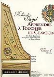 Apprendre à toucher le Clavecin - Volume 1