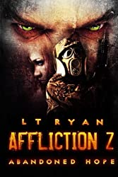 Affliction Z: Abandoned Hope (Volume 2) by L.T. Ryan (2013-09-24)
