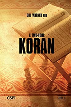 A Two Hour Koran (A Taste of Islam Book 1) (English Edition) von [Warner, Bill]
