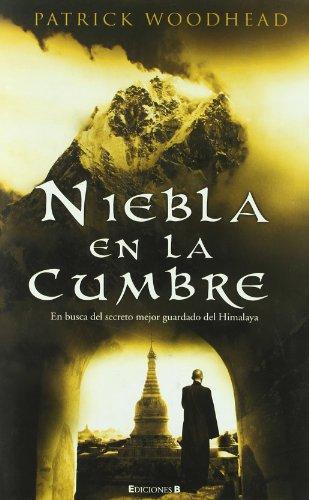 NIEBLA EN LA CUMBRE (Grandes novelas) por Patrick Woodhead